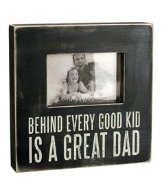 Another great find on #zulily! 'Great Dad' Box Frame by Primitives by Kathy #zulilyfinds