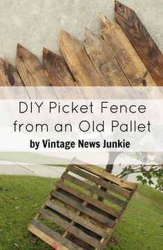 Diy picket fence from an old pallet by vintage news junkie diy fence, wood pallet Old Pallets, Recycled Pallets, Wooden Pallets, Wood Pallet Fence, Pallet Planters, Pallets Garden, Pallet Crafts, Pallet Projects, Diy Crafts
