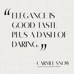 Elegance Is Good Taste