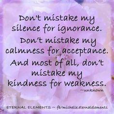 Silence, calmness, kindness