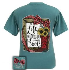 Life is Better in Boots T-shirt