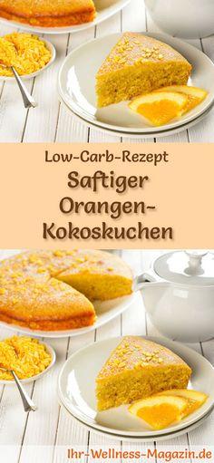 Rezept für Low Carb Orangen-Kokoskuchen: Der kohlenhydratarme, kalorienreduzierte Kuchen wird ohne Zucker und Getreidemehl zubereitet ... #lowcarb #kuchen #backen