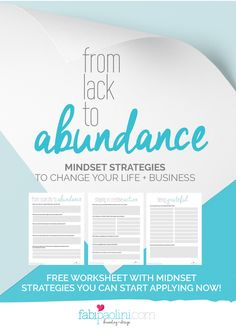 From Lack to Abundance. Mindset strategies to change your life and business today. tips, motivation, advice. Click to download the free guide