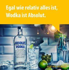 Egal wie relativ alles ist, der Wodka ist Absolut
