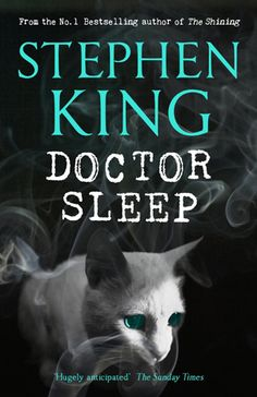 Doctor Sleep by Stephen King (UK Hardcover Edition) Gorgeous Cover, get it and a special Exclusive Slipcase at a wonderful steal of a deal from Cemetery Dance before they're all gone!