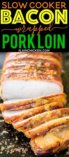 Slow Cooker Bacon Wrapped Pork Loin Recipe - fancy enough for a dinner party but easy enough for a weeknight meal! Pork loin seasoned with garlic, rosemary, red pepper flakes, salt and pepper and wrapped in bacon. Top the pork with a quick dijon fig glaze for a restaurant quality meal!!! Pop the cooked pork loin under the broiler to crisp up the bacon. Everybody LOVED this easy slow cooker pork recipe!!