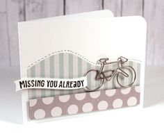Missing You Already (Sept. 2013 Card Kit) by Kristina Werner