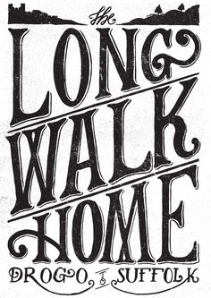 Elbel's Long Walk Home - benjamin Carr Illustration #type #design