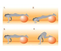 Push-Up With Tuck Crunch This push-up variation will work your upper body and your abs. Place your belly on a ball and walk your hands out so the ball is under your shins. good ones...