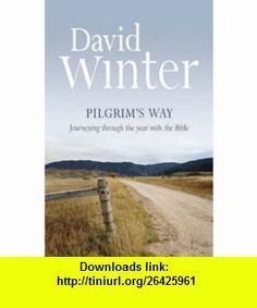 Pilgrims Way (9781841015293) David Winter , ISBN-10: 1841015296  , ISBN-13: 978-1841015293 ,  , tutorials , pdf , ebook , torrent , downloads , rapidshare , filesonic , hotfile , megaupload , fileserve