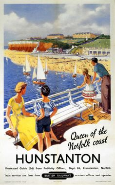 Hunstanton, Queen of the Norfolk Coast. Vintage BR Travel poster by William Fryer. poster Hunstanton, Queen of the Norfolk Coast. Vintage BR Travel poster by William Fryer. Norfolk Broads, Norfolk Coast, Queen Of The Coast, Villages In Uk, British Railways, British Travel, National Railway Museum, Railway Posters, Train Posters