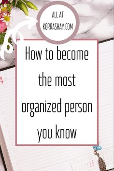 How to become a more organized person! Using the habits of super organized people to become more organized yourself! Notebook Organization, Storage Organization, Organizing Ideas, Organized Mom, Staying Organized, Organize Your Life, How To Organize, Self Improvement Tips, How To Become