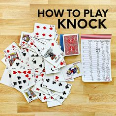 Learn how to play card games with these simple instructions for the game KNOCK. Printable instructions and score sheet included! Family Card Games, Fun Card Games, Card Games For Kids, Playing Card Games, Love Games, Diy Games, Games To Play, Party Games, Group Card Games