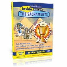 Inside the Sacraments - Episode 1: The Holy Eucharist VIDEO DVD