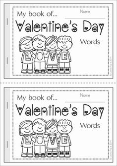 My Book of... Valentine's Day Words. A half-page vocabulary booklet to make learning new words fun! Great for a February writing center!