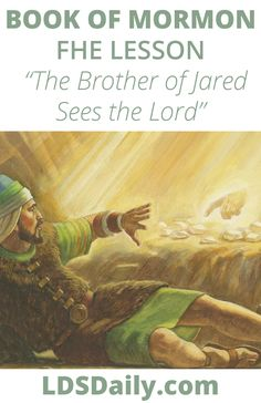 Book of Mormon FHE Lesson - The Brother of Jared Sees the Lord | LDS Daily Fhe Lessons, Book Of Mormon, Flesh And Blood, Scripture Study, Power Of Prayer, Guy Names, Read Aloud, Lds, Free Books