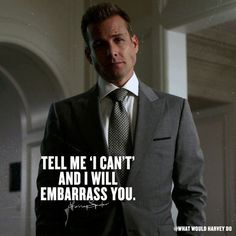 Harvey specter suits on tell me i can`t and i will embarass you suitsusa suits harvey harveyspecter jessicapearson mikeross goals motivation extra slim italian wool suit jacket Trajes Harvey Specter, Harvey Specter Suits, Suits Harvey, Suits Quotes Harvey, Leadership Quotes, Success Quotes, Moving On Quotes, Old Quotes, Life Quotes