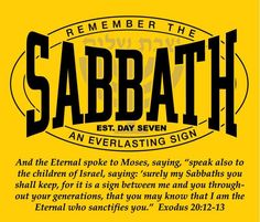 """YHWH said to Moses: """"Tell the Israelites: You must observe My Sabbaths, for it is a sign between Me and you throughout your generations, so that you will know that I am Yahweh who sets you apart. Sabbath Day Holy, Sabbath Rest, Prayer Quotes, Wisdom Quotes, Life Quotes, Happy Sabbath Quotes, Ecclesiastes 12, Law Of Love, Tribe Of Judah"""
