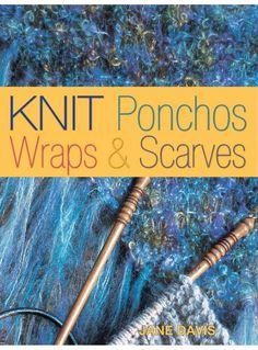 Knit Ponchos, Wraps & Scarves (Jane Davis)