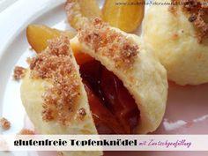 glutenfreie Topfenknödel  http://zauberhaftekruemel.blogspot.co.at/2015/09/rezepte-glutenfreie-topfenknodel.html