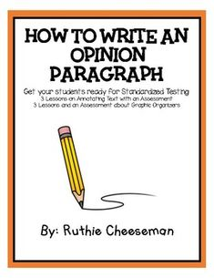 How to Write an Opinion Paragraph - Teaching Annotating and Graphic Organizers