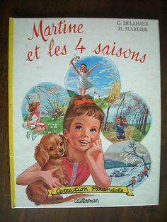 Martine ET LES 4 Saisons Gilbert Delahaye Marcel Marlier Casterman 1962