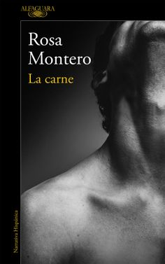 Buy La carne by Rosa Montero and Read this Book on Kobo's Free Apps. Discover Kobo's Vast Collection of Ebooks and Audiobooks Today - Over 4 Million Titles! Best Books To Read, Good Books, Warts, Ex Libris, Social Marketing, Nonfiction, Infographic, Madrid, Spanish