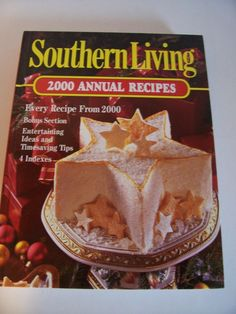 2000 Southern Living Annual Recipes Hardcover Book Bonus Sections Entertaining