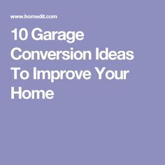 10 Garage Conversion Ideas To Improve Your Home Garage Remodel, Garage Makeover, Conversation, Improve Yourself, Sober, Tiny House, Ideas, Bath, Mom