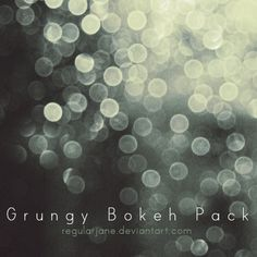 Grungy Bokeh Pack