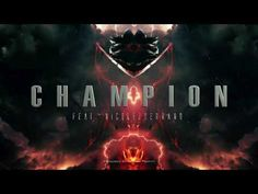 """Champion"" (feat. Nicole Serrano) // Produced by Tommee Profitt - YouTube"