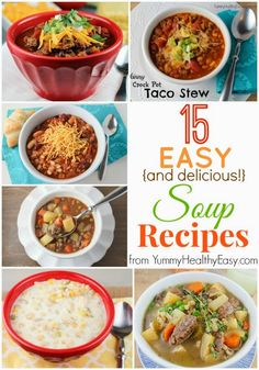 Fifteen easy, healthy and delicious soup recipes that are perfect for fall!
