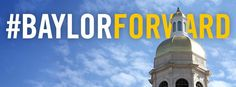 Want to keep up to date with all the ways #Baylor is moving forward? Check out the #BaylorForward Facebook page. #SicEm