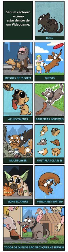 Ser cachorro é como viver em um jogo que dura 18 anos.