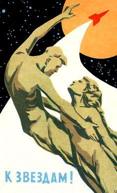 Soviet Space Program propaganda poster (To the Stars) (USSR)