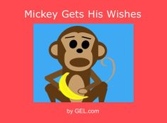 "StoryJumper book - ""Mickey Gets His Wishes."" Be careful what you wish for."