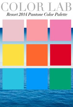 Trend Council:  Color Lab - Resort 2014 Pantone Color Palette
