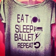 eat...sleep...ballet...repeat...