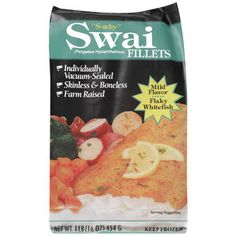 Swai Fillets- This is some of the best fish I have tasted as far as frozen grocery store fish goes. I sprinkle it with Blackened Seasoning and either slap it on the grill or in a skillet and then dip it in Tartar Sauce- delish!
