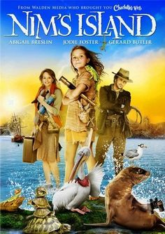 Nim's Island is an adorable movie with Abigail Breslin. A cute but adventurous movie and a must see!