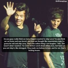 I actually used to not ship them. I would say that was more of an Elounor shipper because they were 'together'. But then I noticed that they didn't have the greatest relationship so I started looking at Larry evidence and I couldn't deny all the proof.