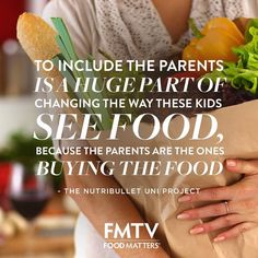 To see change in the children we need to include the parents!  We agree with this quote from the documentary 'The Nutribullet University' - Have you seen the film? Follow the link in the bio to watch the film and witness children's diets transform with the 90 day smoothie challenge. #FMTV #FMTVofficial #FoodMatters