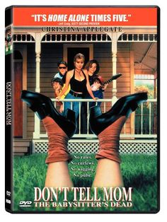DVD: Don't Tell Mom The Babysitter's Dead (DVD) with Christina Applegate, Joanna Cassidy, John Getz, Josh Charles, Keith Coogan 90s Movies, Great Movies, Famous Movies, Throwback Movies, Watch Movies, Drama Movies, Love Movie, Movie Tv, Movie Club