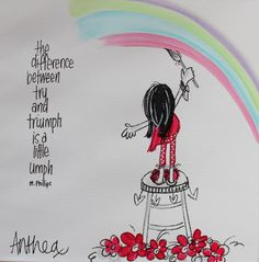 Try x triumph - deur Anthea Art __[AntheaKlopper/FB] Quirky Quotes, Cute Quotes, Funny Quotes, Biblical Quotes, Wisdom Quotes, Afrikaans Quotes, Quirky Art, Proverbs Quotes, Printable Quotes