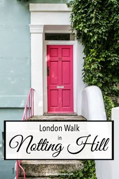 Self-Guided Walk in Notting Hill