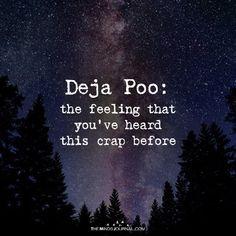 Deja Poo - https://themindsjournal.com/deja-poo/
