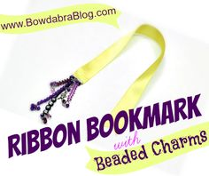 {Grandparent's Day Gift} Ribbon Bookmark with Beaded Charms Gift Ribbon, Ribbon Crafts, Homemade Gifts, Diy Gifts, Matthew 25, 36th Birthday, Grandparents Day Gifts, Book Marks, Ribbon Bookmarks