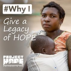 """#WhyI included a gift in my estate plan. """"…vital work will continue for years to come."""" http://projecthope.myplannedgift.org/"""