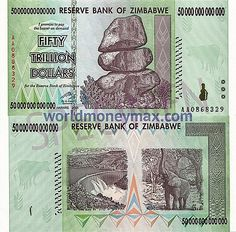 WorldMoneyMax.com :: Zimbabwe 50 trillions Dollar 2008 banknote. 50000000000000 / RESERVE BANK OF ZIMBABWE / FIFTY TRILLION DOLLARS...