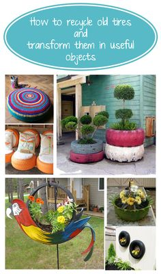 How to recycle old tires and transform them in useful objects for your home!